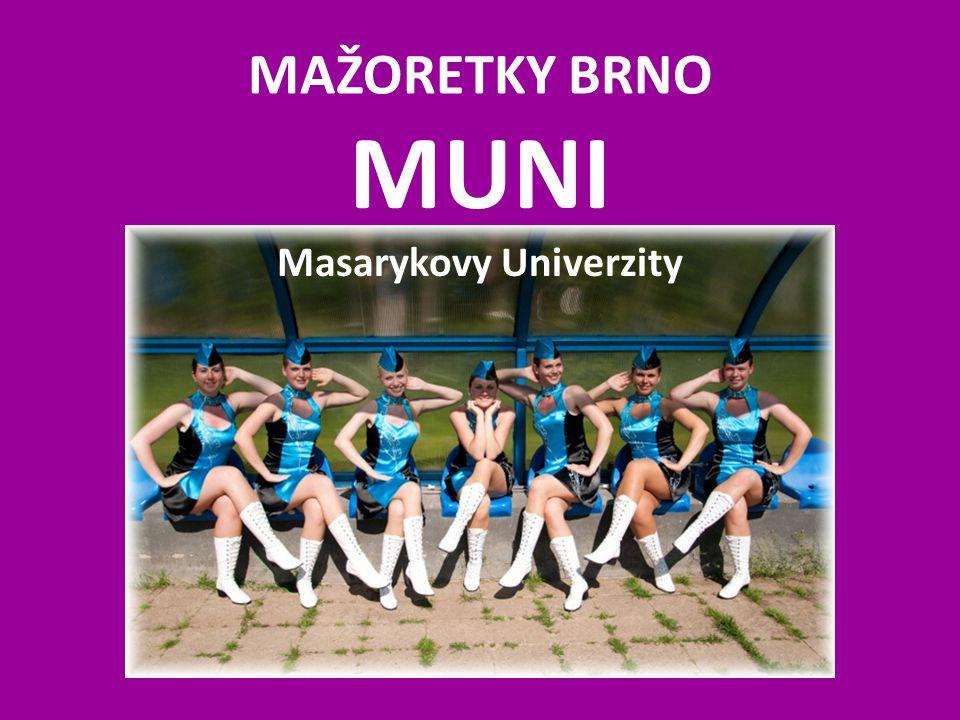 MUNI Masarykovy Univerzity MAŽORETKY BRNO