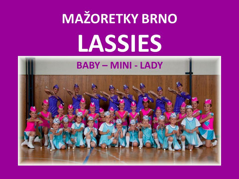 LASSIES BABY – MINI - LADY MAŽORETKY BRNO