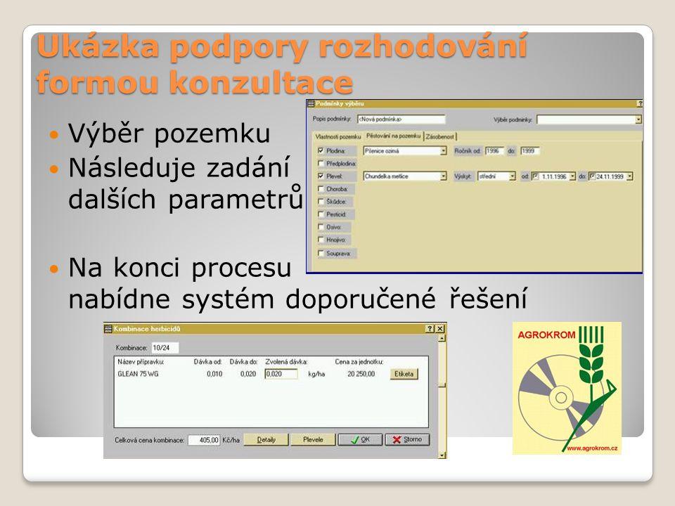 Ukázka podpory rozhodování formou konzultace Výběr pozemku Následuje zadání dalších parametrů Na konci procesu nabídne systém doporučené řešení