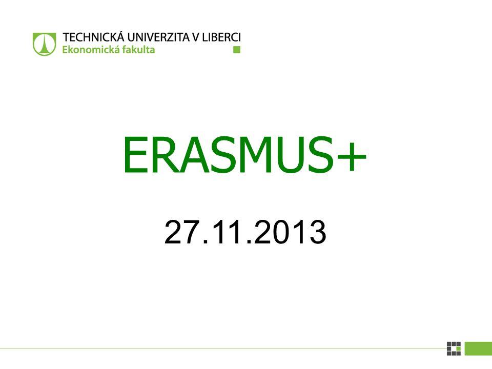 27.11.2013 ERASMUS+