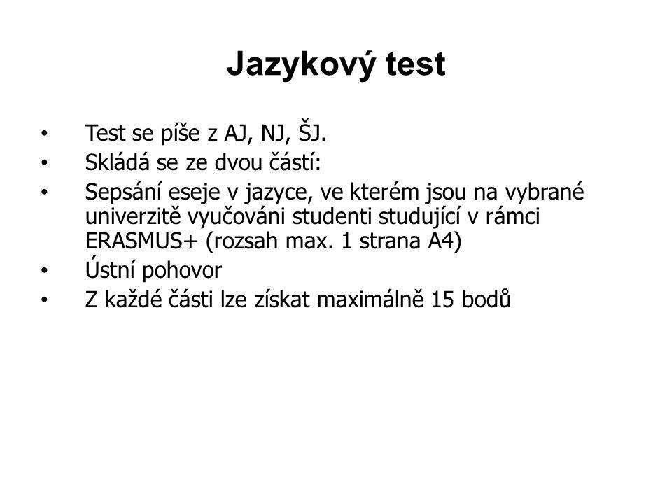 Jazykový test Test se píše z AJ, NJ, ŠJ.