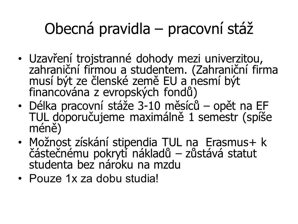 Uzavření trojstranné dohody mezi univerzitou, zahraniční firmou a studentem.