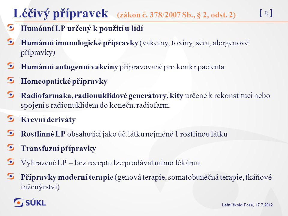 [ 9 ] L etní škola Fo EK, 17.7.2012 Látka (zákon č.