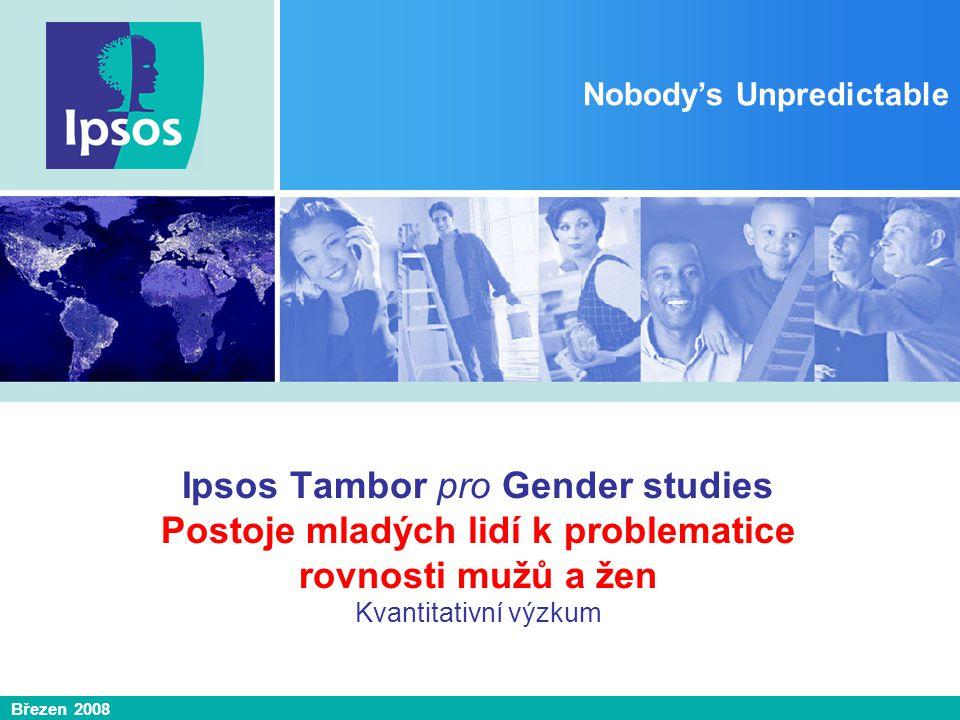 Ipsos Tambor pro Gender studies Postoje mladých lidí k rovnosti mužů a žen 2 Cíle výzkumu Analýza postoje mladé generace k problematice rovnosti mezi muži a ženami.