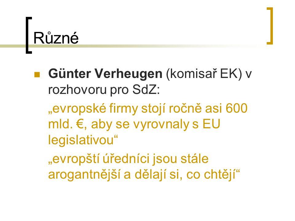 """Různé Günter Verheugen (komisař EK) v rozhovoru pro SdZ: """"evropské firmy stojí ročně asi 600 mld."""