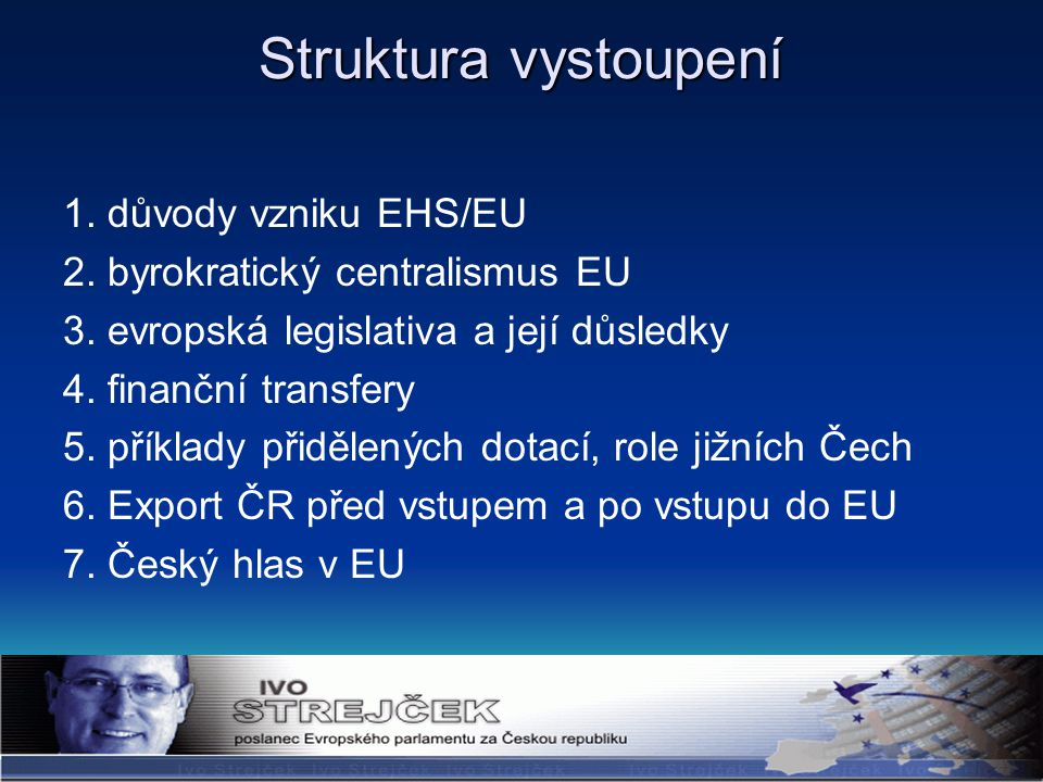 DĚKUJI VÁM ZA POZORNOST! www.istrejcek.cz istrejcek@europarl.eu.int