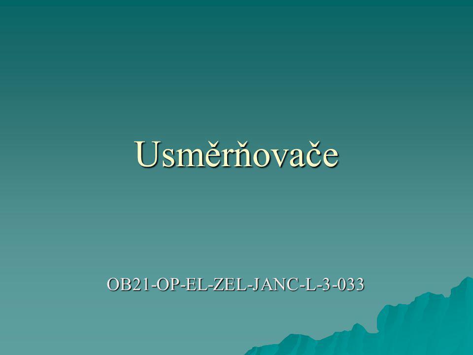 Usměrňovače OB21-OP-EL-ZEL-JANC-L-3-033