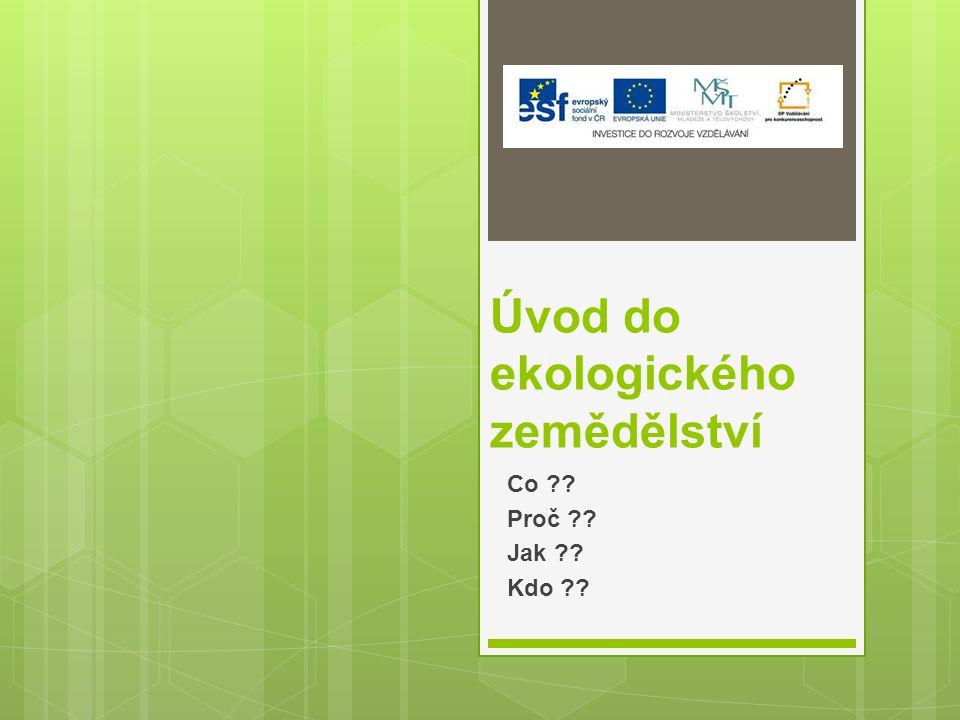 Bioprodukce Biopotravina Bioprodukt Označování Certifikace Kontrola