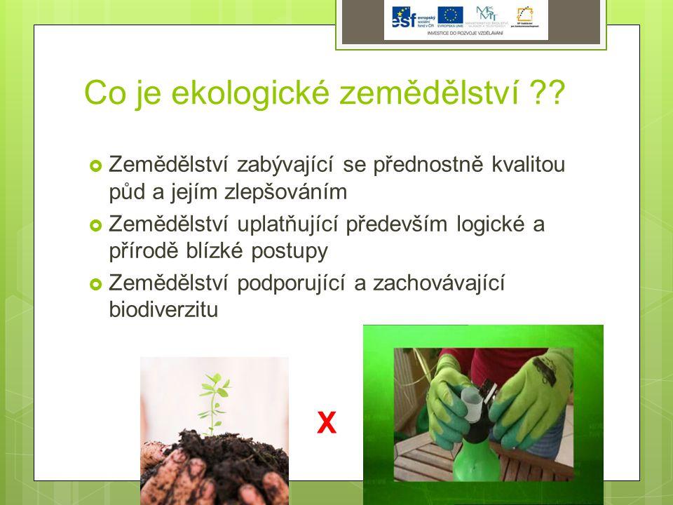 Co je ekologické zemědělství ?.