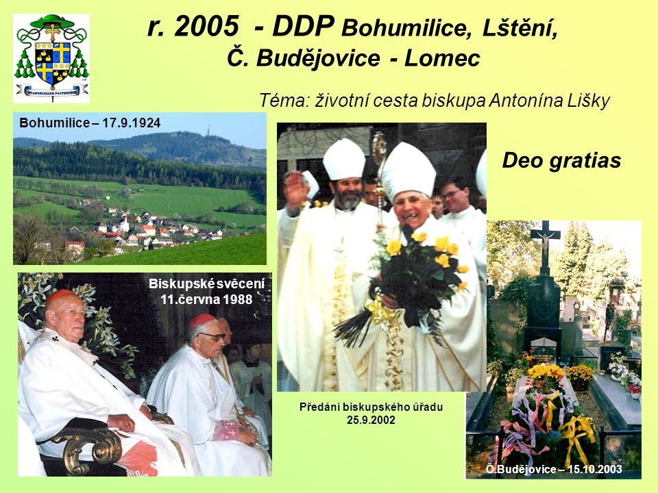 r. 2005 - DDP Bohumilice, Lštění, Č.