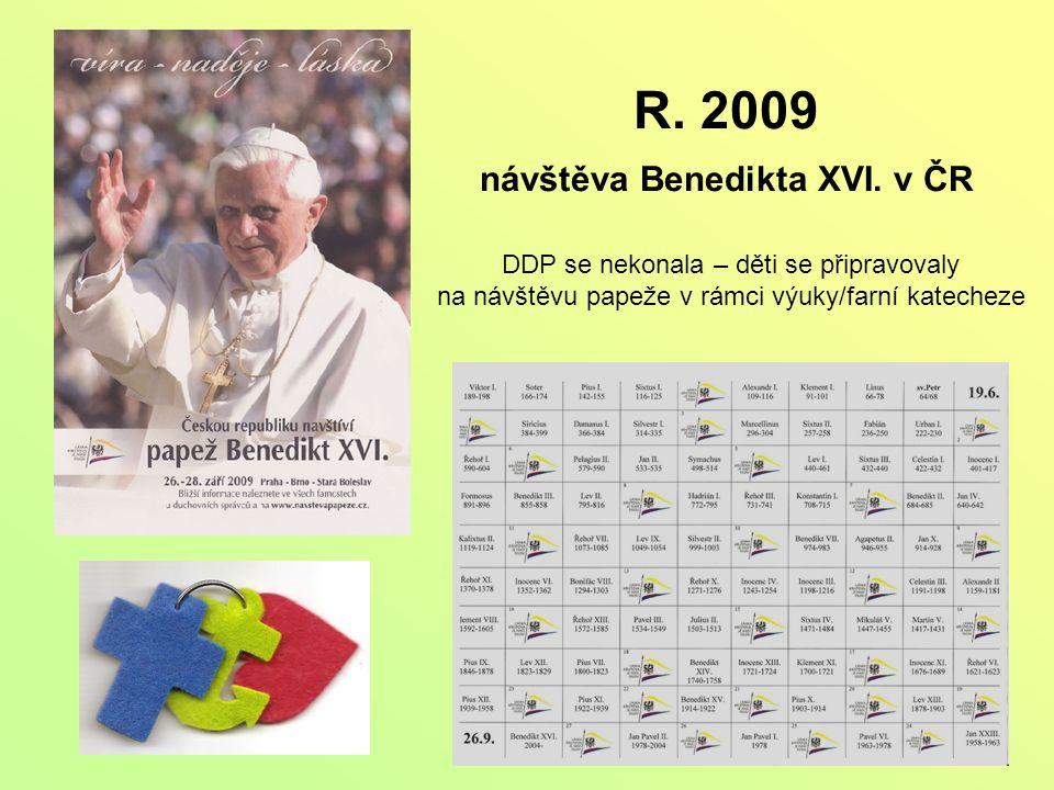 R. 2009 návštěva Benedikta XVI.