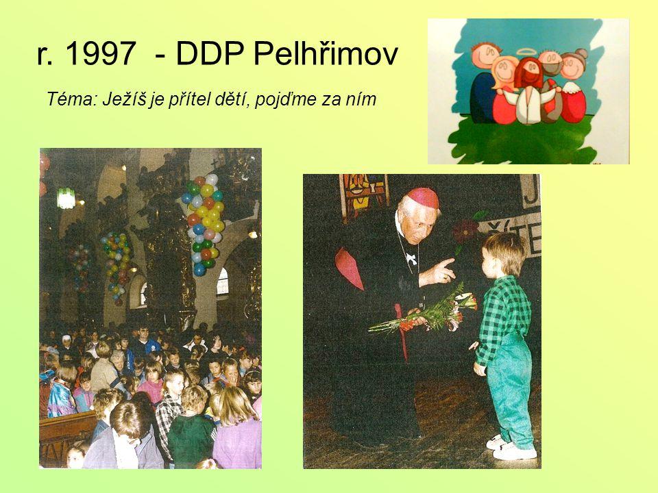 r. 1997 - DDP Pelhřimov Téma: Ježíš je přítel dětí, pojďme za ním