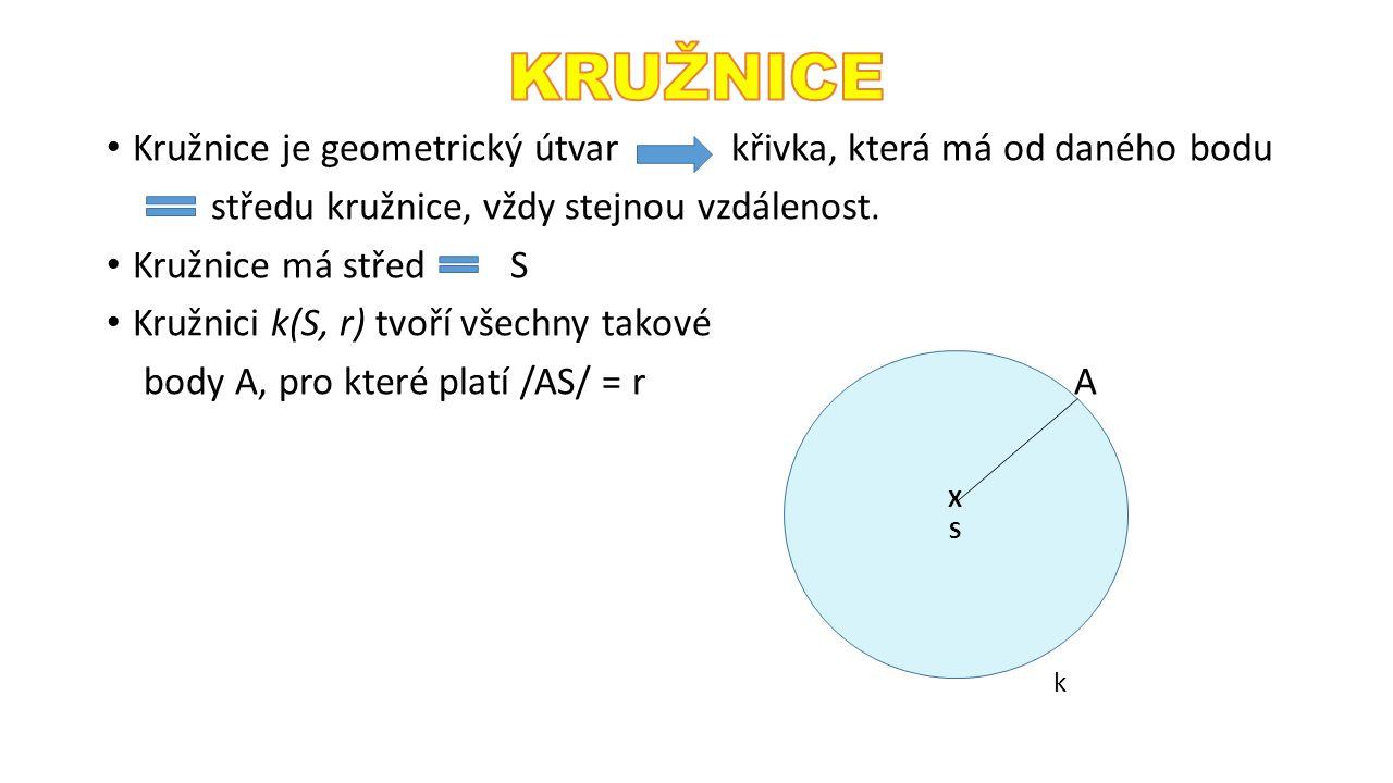 Kružnice je geometrický útvar křivka, která má od daného bodu středu kružnice, vždy stejnou vzdálenost. Kružnice má střed S Kružnici k(S, r) tvoří vše