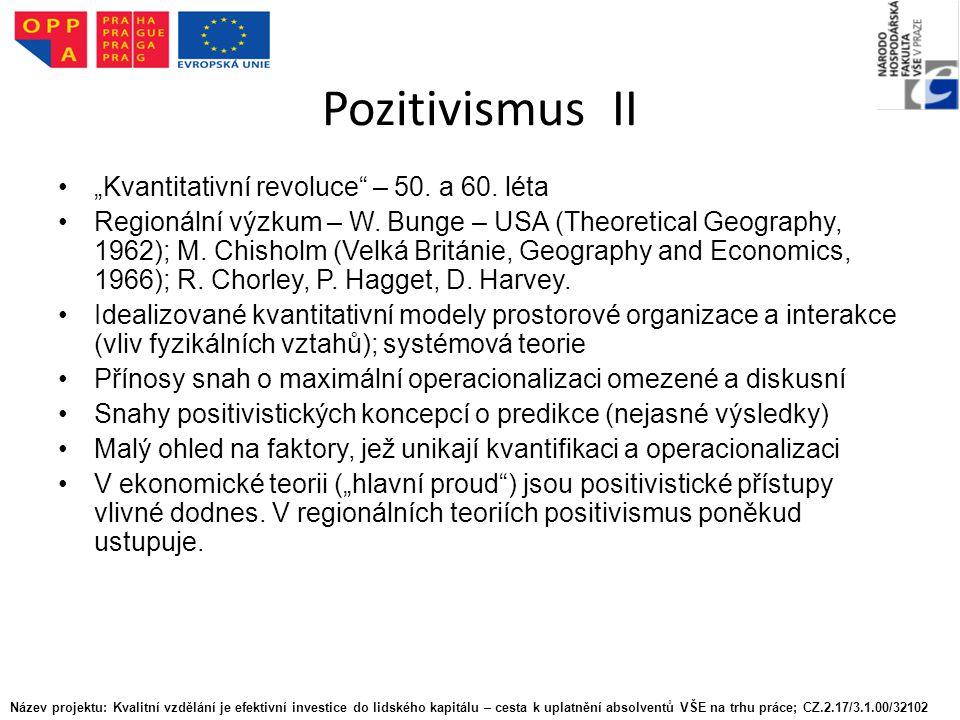 """Pozitivismus II """"Kvantitativní revoluce – 50. a 60."""