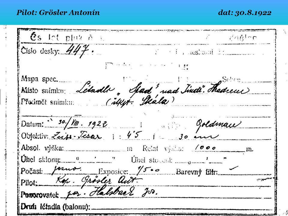 Pilot: rtm. Beránek Karel dat: 7.8.1922 Z výšky 1500 m