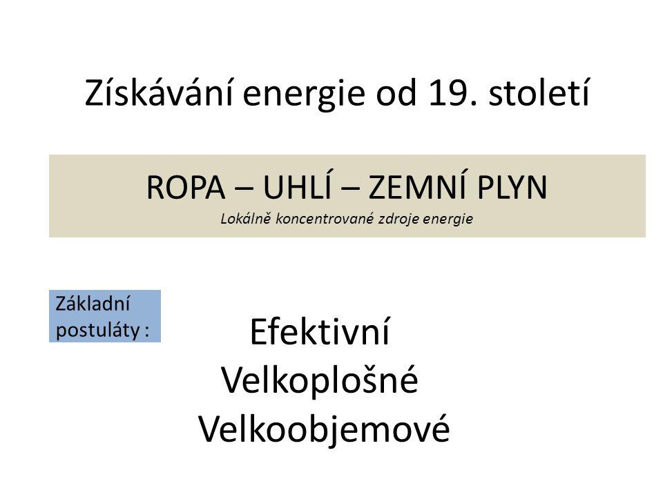 Získávání energie od 19.