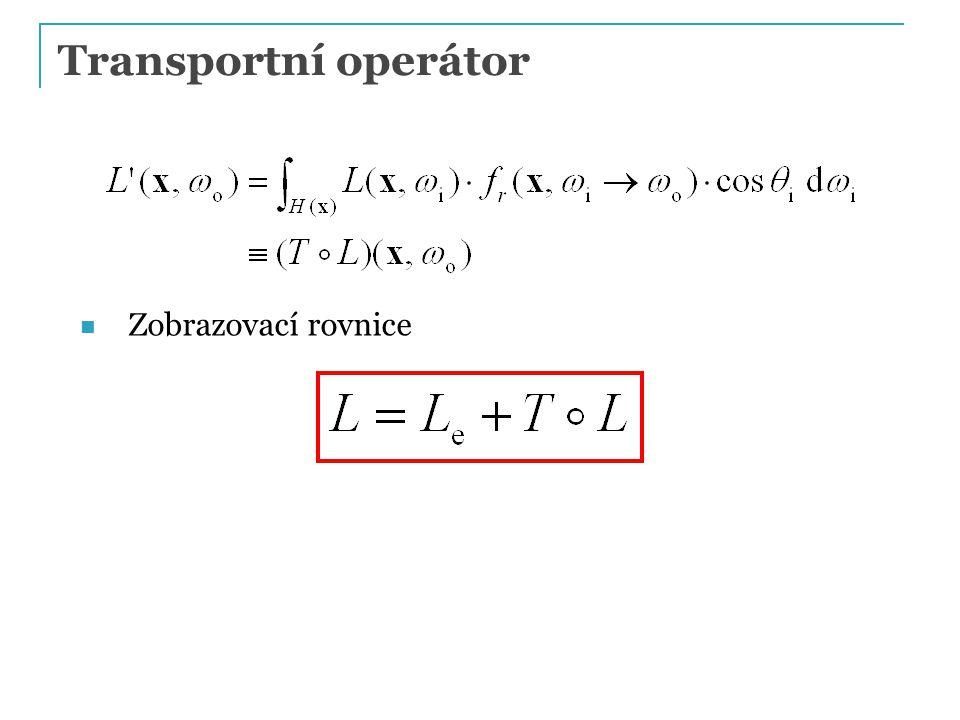 Transportní operátor Zobrazovací rovnice