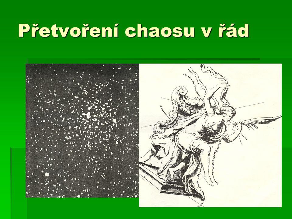 46 Přetvoření chaosu v řád