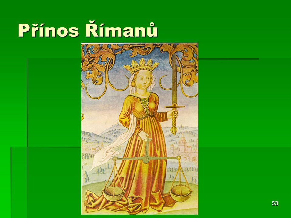 53 Přínos Římanů