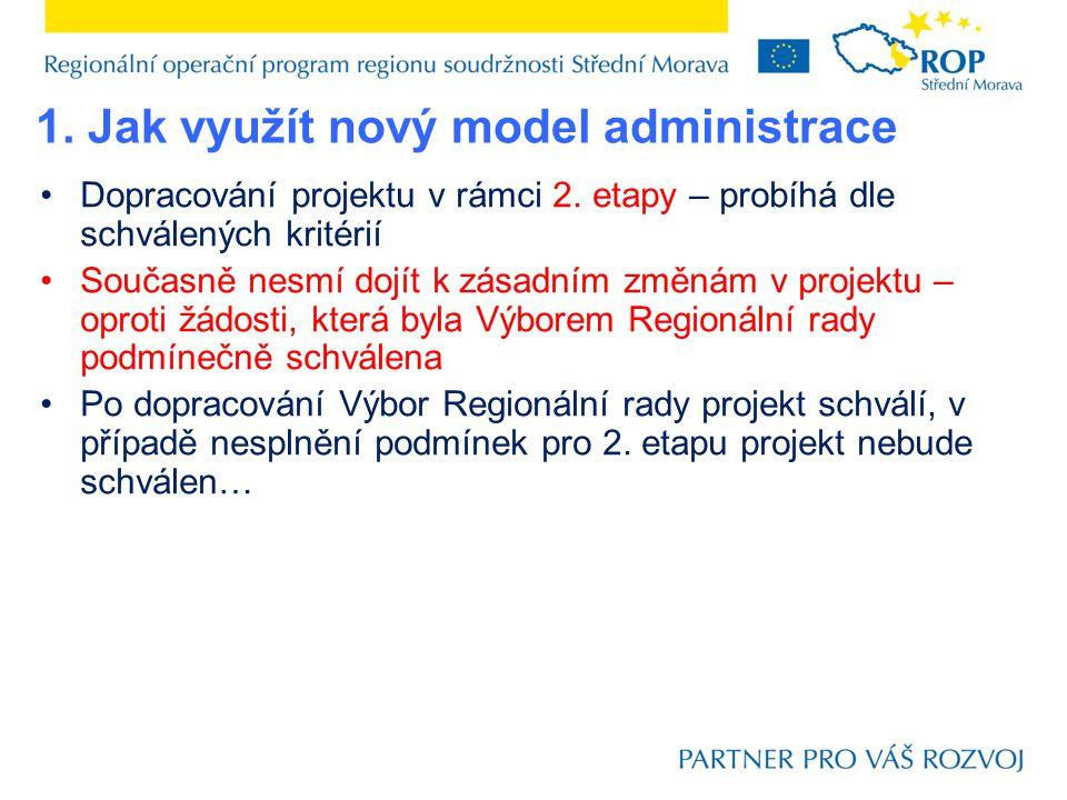 2.Jak plánovat a realizovat projekt. Modelový příklad postupu zpracování projektové žádosti – viz.