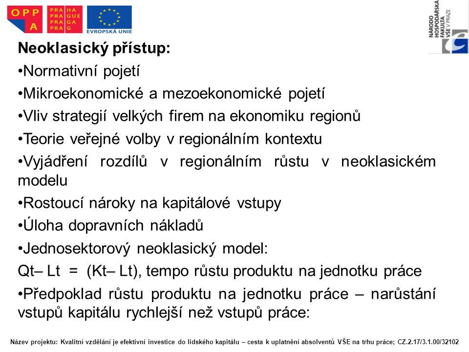 Rozlišování základního (exportního, basic,Yx) a vedlejšího (lokálního druhotného, non- basic, YL) sektoru.