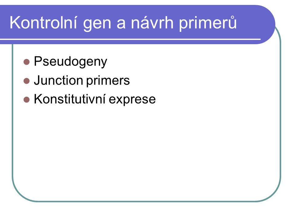 Kontrolní gen a návrh primerů Pseudogeny Junction primers Konstitutivní exprese