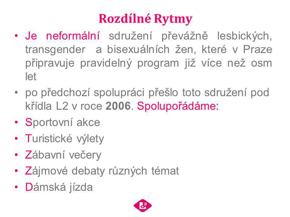 Rozdílné Rytmy Je neformální sdružení převážně lesbických, transgender a bisexuálních žen, které v Praze připravuje pravidelný program již více než os