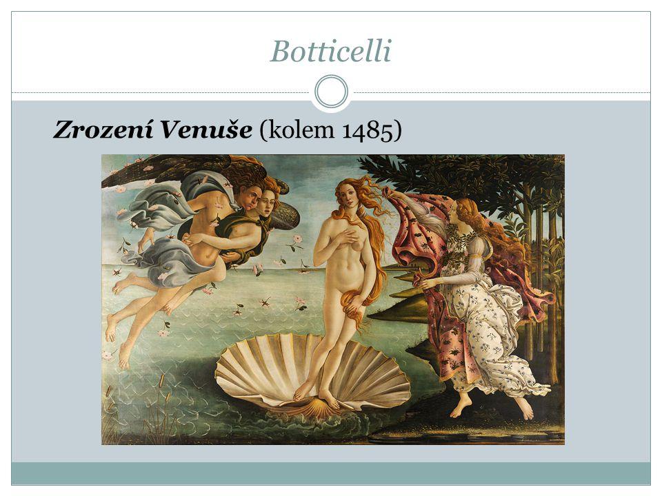 Botticelli Zrození Venuše (kolem 1485)