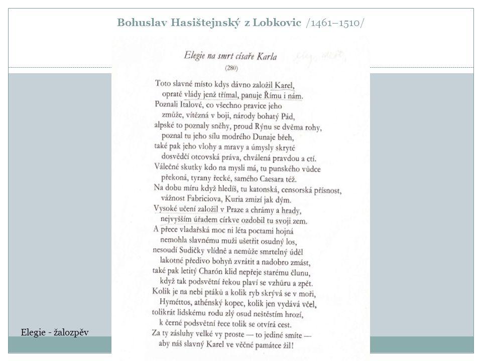 Bohuslav Hasištejnský z Lobkovic /1461–1510/ Elegie - žalozpěv