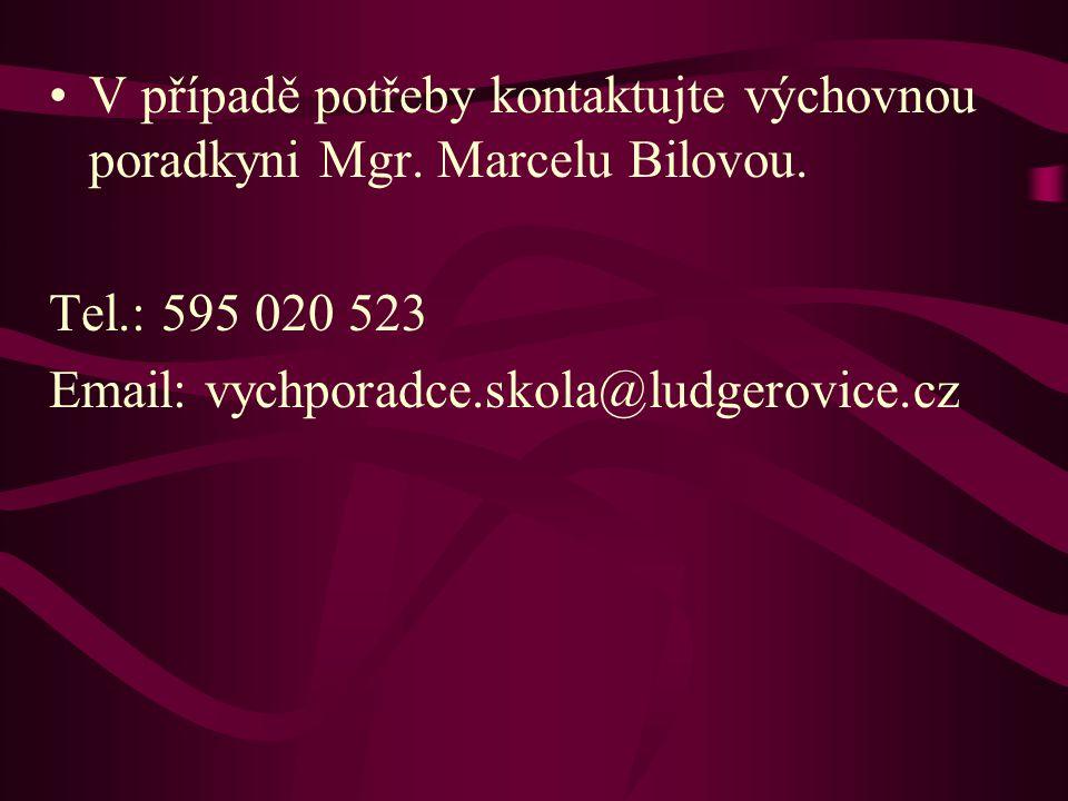 V případě potřeby kontaktujte výchovnou poradkyni Mgr.