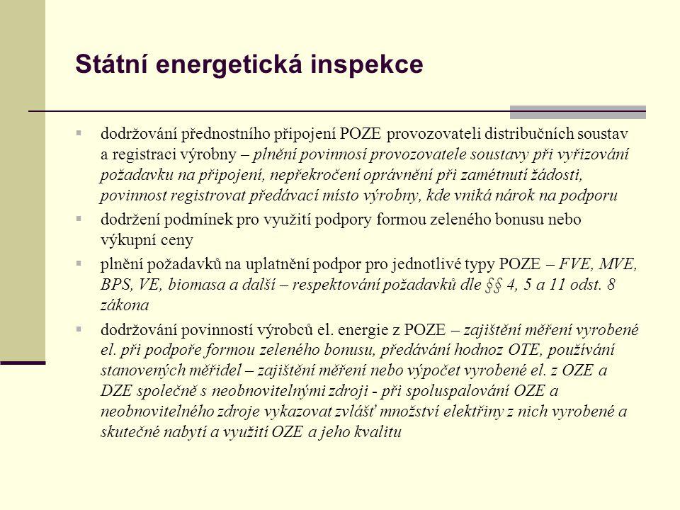 Státní energetická inspekce  dodržování přednostního připojení POZE provozovateli distribučních soustav a registraci výrobny – plnění povinnosí provo