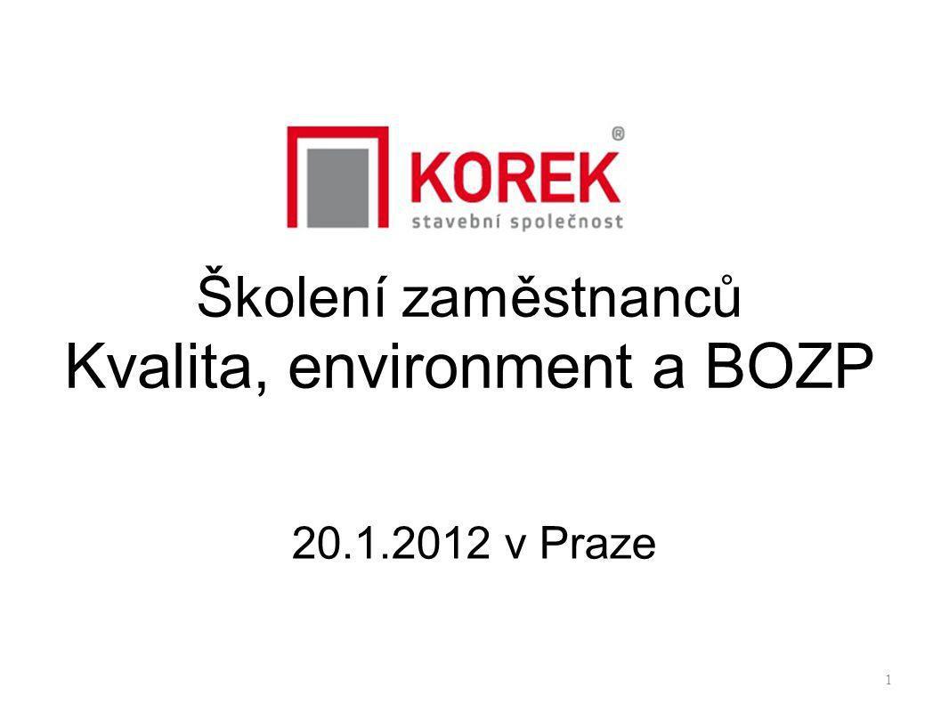 Školení zaměstnanců Kvalita, environment a BOZP 20.1.2012 v Praze 1