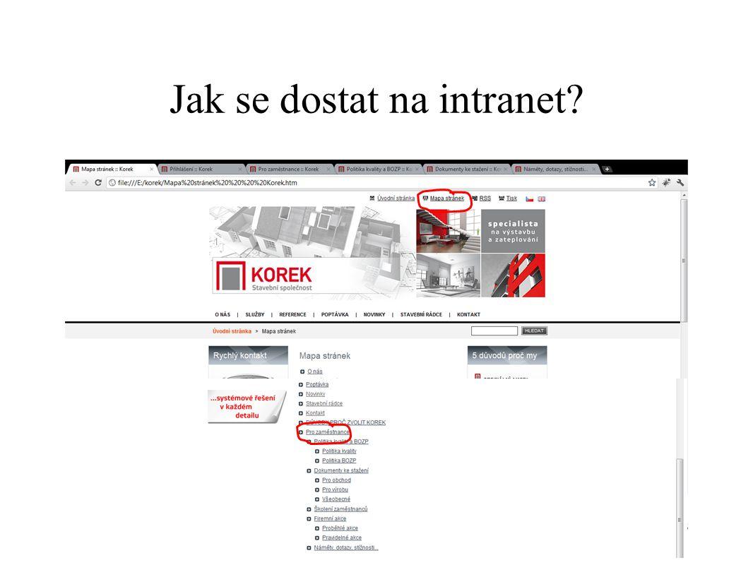 Jak se dostat na intranet? 13