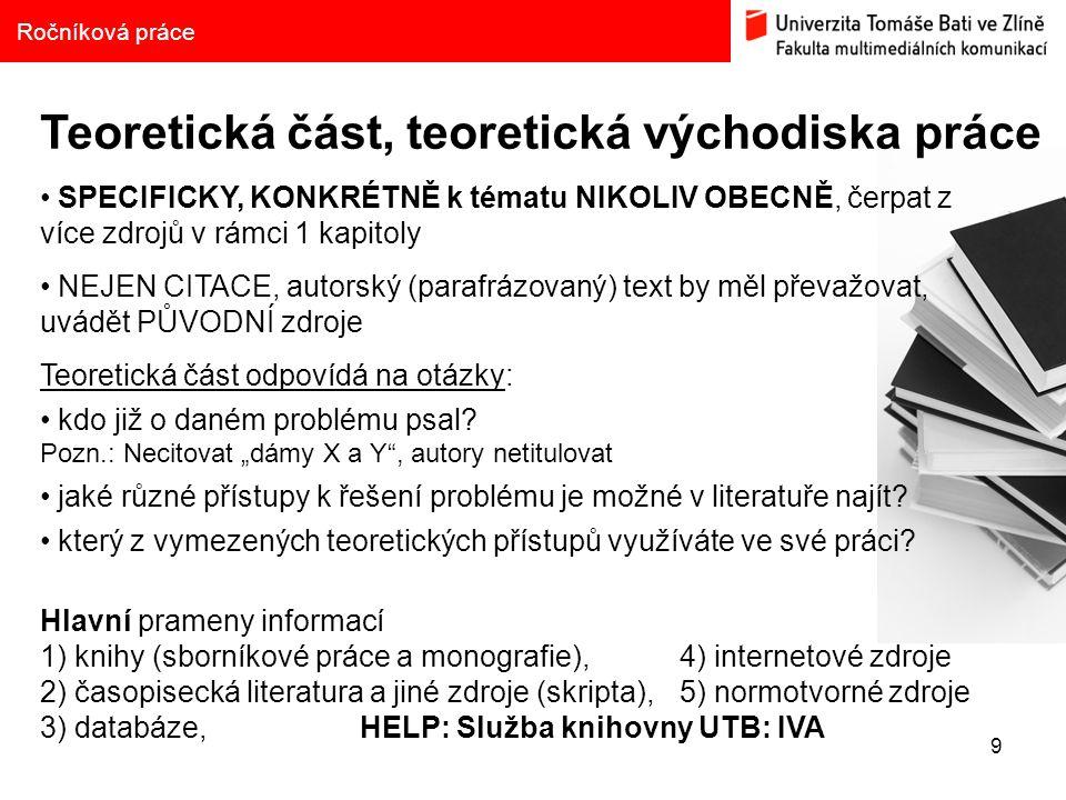 20 Dotazy, konzultace: Jurikova@fmk.utb.cz Tel.