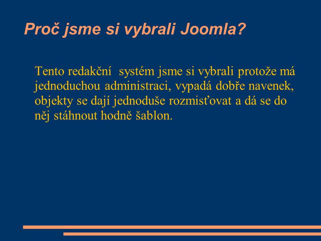 Proč jsme si vybrali Joomla.