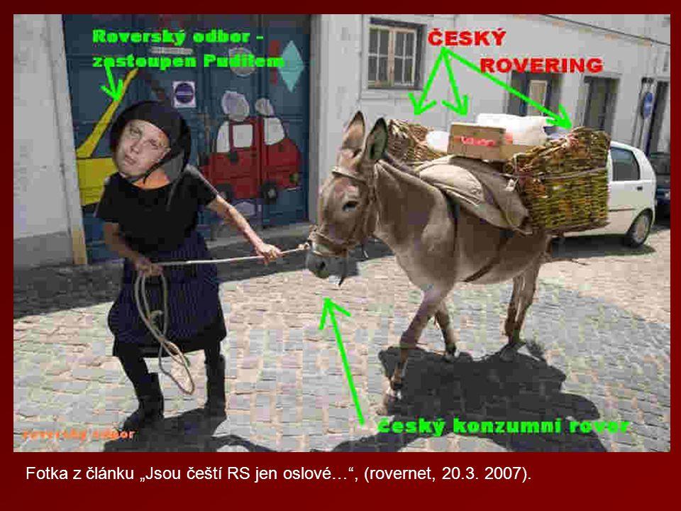 """Fotka z článku """"Jsou čeští RS jen oslové…"""", (rovernet, 20.3. 2007)."""