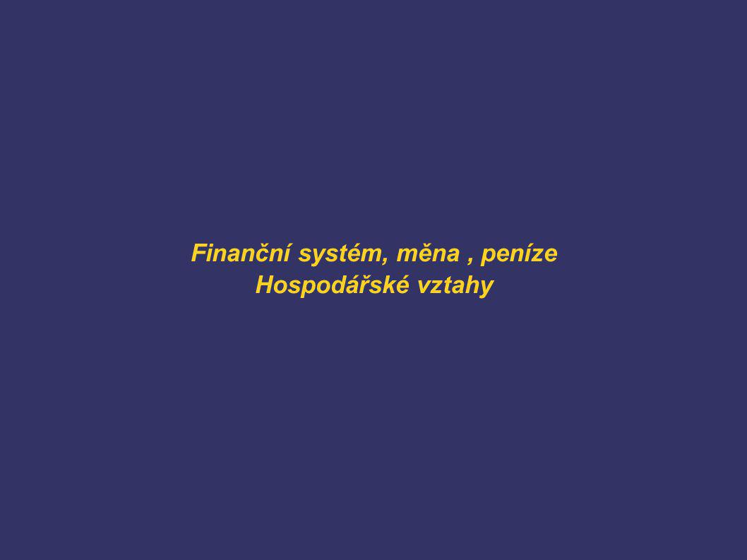 Finanční systém - ve vlastnictví i správě společnosti - bez úroků - volná cirkulace peněz - Státní obchodní banka (SOB) - Česká národní banka (ČNB) Měna – česká koruna Peníze – pouze a jen prostředek směny - peníze nikdo nevlastní - nároky na peněžní plnění (NPP) - konstantní peněžní zásoba - bezhotovostní platební systém - kolkování bankovek - limity NPP - půjčky - cizí měny, bonus - zákaz vývozu vlastní měny