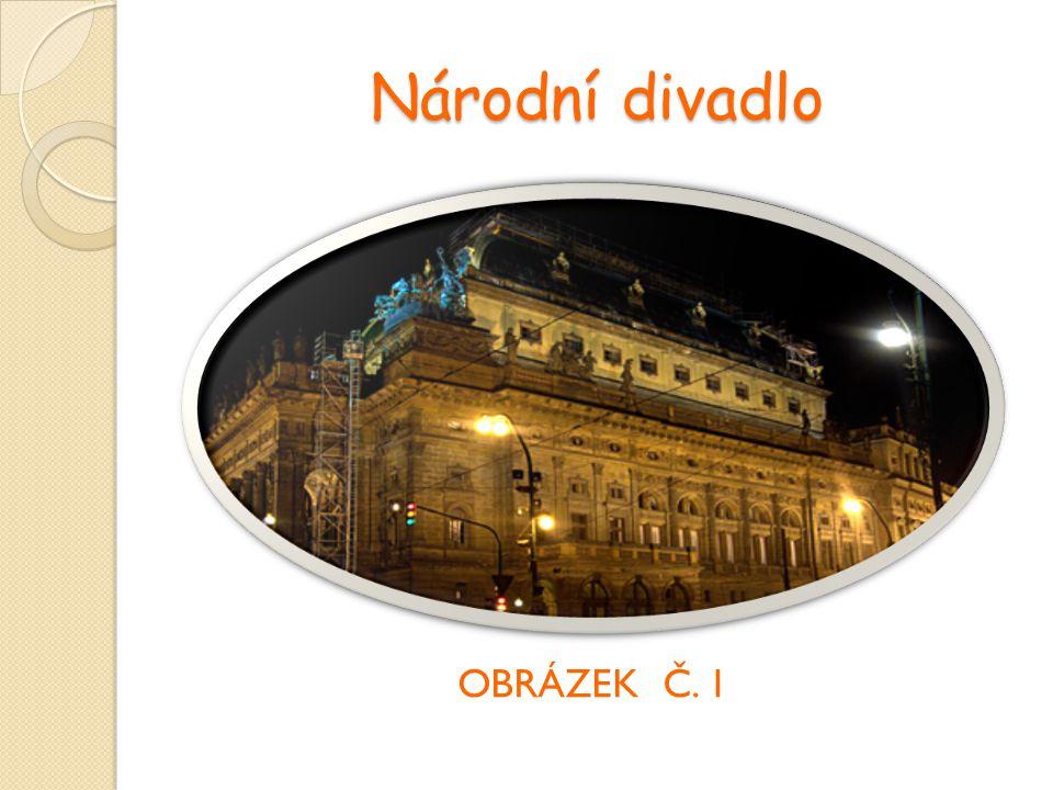 Národní divadlo OBRÁZEK Č. 1