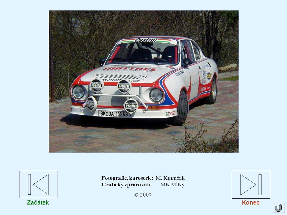 Fotografie, karosérie: M. Kumičak Graficky zpracoval: MK MiKy © 2007 Konec Začátek