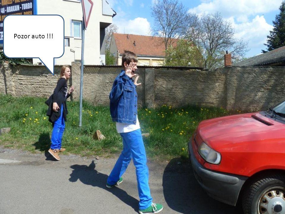 Pozor auto !!!