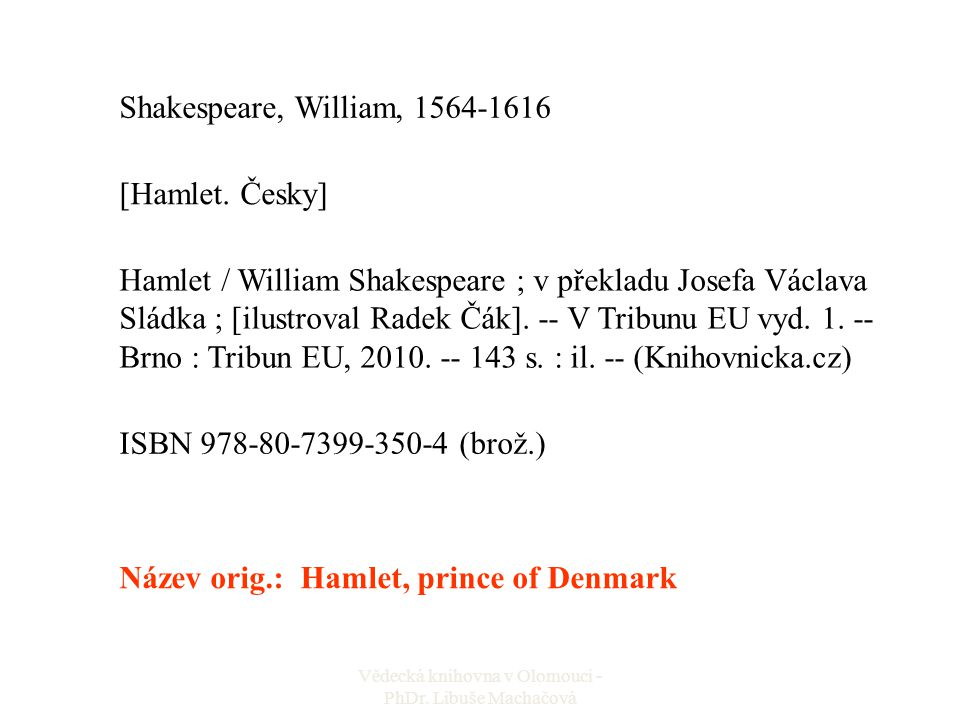 Shakespeare, William, 1564-1616 [Hamlet.