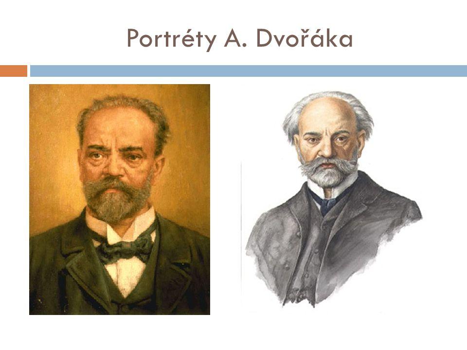 Portréty A. Dvořáka