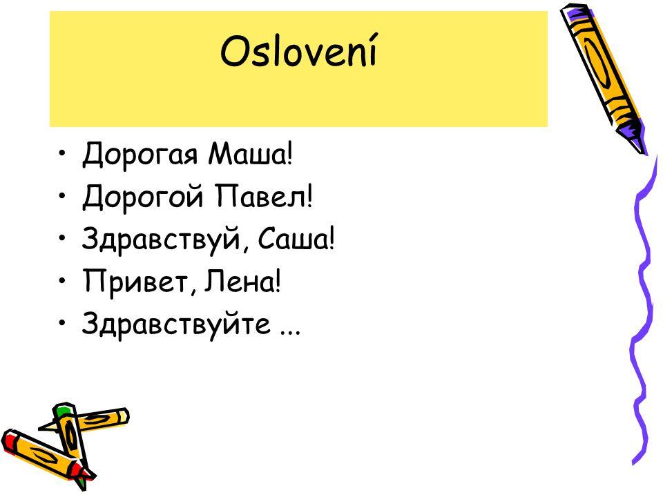 Zdroje: http://www.novamaturita.cz/publikace-k-maturite-2013- 1404036219.html KARNĚJEVA, Ljudmila.
