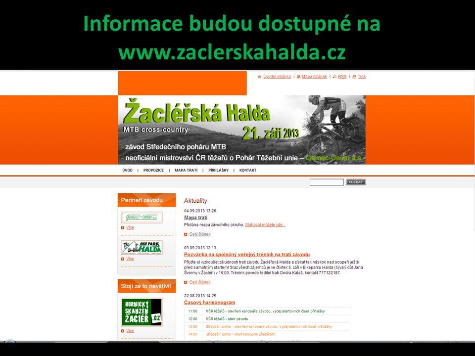 Informace budou dostupné na www.zaclerskahalda.cz