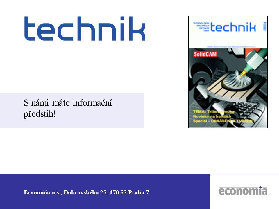 Economia a.s., Dobrovského 25, 170 55 Praha 7 S námi máte informační předstih!