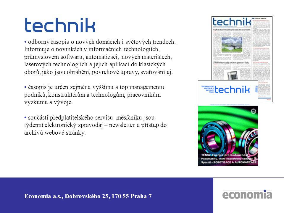 Economia a.s., Dobrovského 25, 170 55 Praha 7 odborný časopis o nových domácích i světových trendech.