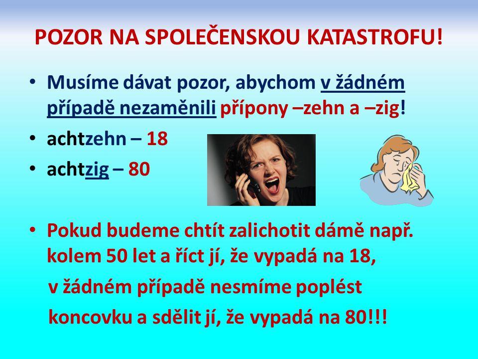 POZOR NA SPOLEČENSKOU KATASTROFU.