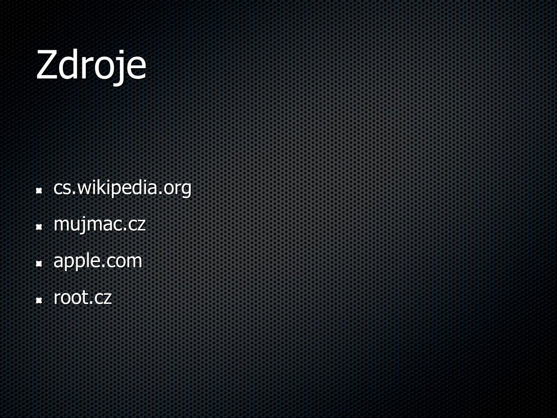 Zdroje cs.wikipedia.orgmujmac.czapple.comroot.cz