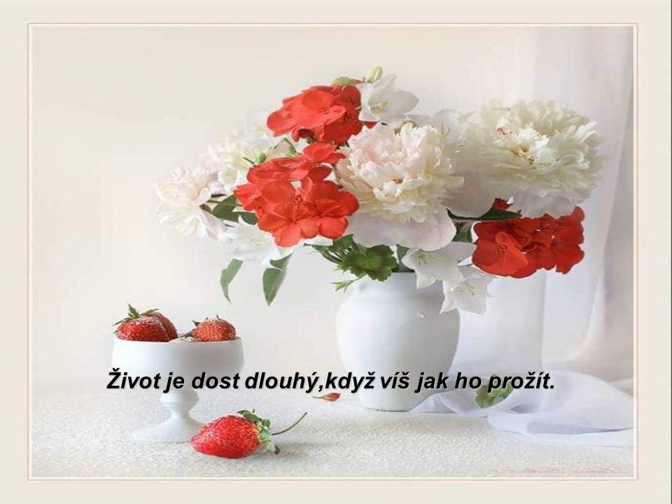 Šťastný není ten,kdo se tak druhým zdá, ale ten,který se za šťastného pokládá.