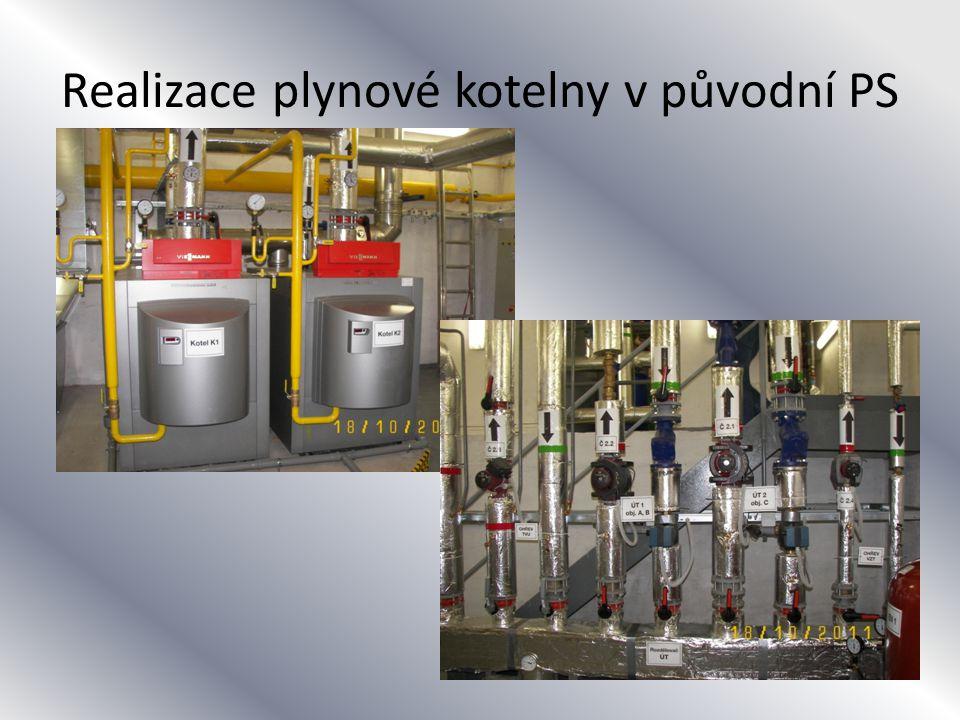 Realizace plynové kotelny v původní PS